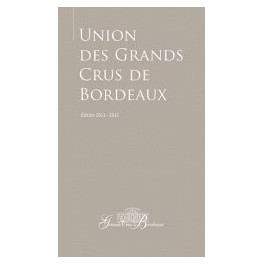 UNION DES GRANDS CRUS DE BORDEAUX EDITION 2011-2012