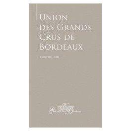 UNION DES GRANDS CRUS DE BORDEAUX EDITION 2011-2012
