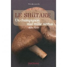 le shiitake un champignon aux mille vertus