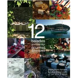 12 BALADES GOURMANDES GOURMET ADVENTURES (FRANCAIS ANGLAIS)
