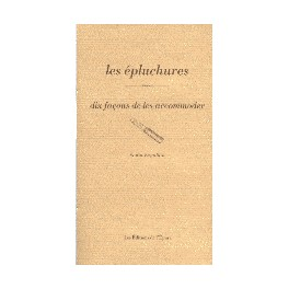 LES EPLUCHURES DIX FACONS DE LES ACCOMMODER