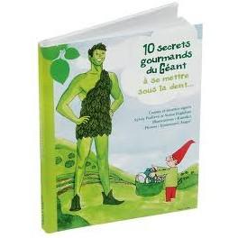 GÉANT VERT 10 SECRETS À SE METTRE SOUS LA DENT