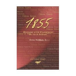 1855 HISTOIRE D'UN CLASSEMENT
