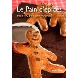 LE PAIN D'EPICES SOUS TOUTES SES FORMES