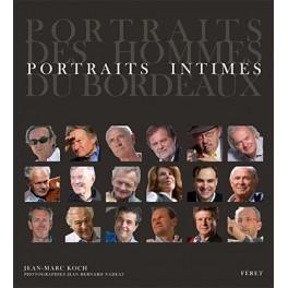 PORTRAITS DES HOMMES DE BORDEAUX PORTRAITS INTIMES