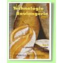 LA TECHNOLOGIE EN BOULANGERIE TOME 2 (CAP)