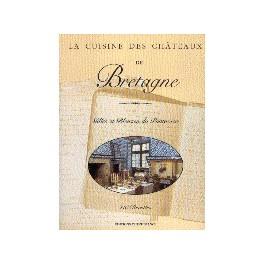 LA CUISINE DES CHATEAUX DE BRETAGNE