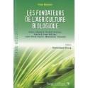 LES FONDATEURS DE L'AGRICULTURE BIOLOGIQUE