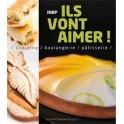 ILS VONT AIMER ! (snacking / boulangerie / pâtisserie)