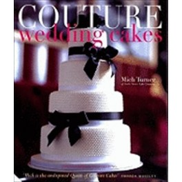 COUTURE WEDDING CAKES (anglais)