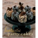 FANTASTIC PARTY CAKES (anglais)
