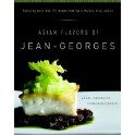 ASIAN FLAVORS OF JEAN-GEORGES (anglais)