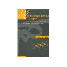 MALADIES CRYPTOGAMIQUES DE LA VIGNE