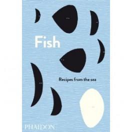 FISH: recipes from the sea (anglais)