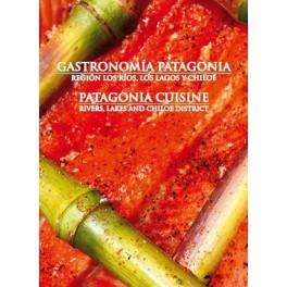 GASTRONOMIA PATAGONIA / PATAGONIA CUISINE