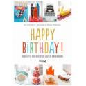 HAPPY BIRTHDAY ! 30 recettes pour réussir vos goûters d'anniversaire
