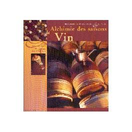 ALCHIMIE DES SAISONS: LE VIN