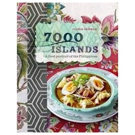 7000 ISLANDS A food portrait of the Philippines