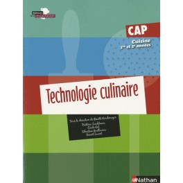 TECHNOLOGIE CULINAIRE CAP cuisine 1ère et 2ème année