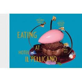 EATING AT HOTEL IL PELLICANO (anglais)