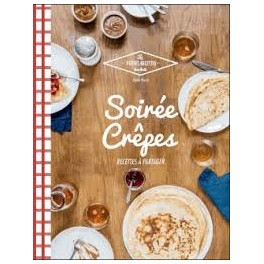 SOIREE CREPES RECETTES A PARTAGER