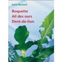 ROQUETTE AIL DES OURS DENT-DE-LION