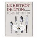 LE BISTROT DE LYON 40 ANS RUE MERCIÈRE