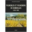 VIGNOBLES ET VIGNERONS DU BORDELAIS (1850-1980)