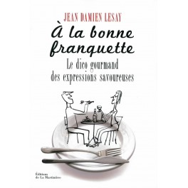 A LA BONNE FRANQUETTE