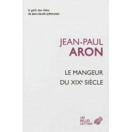 LE MANGEUR DU XIXe SIÈCLE