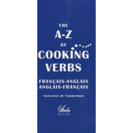 DICTIONNAIRE THE A-Z COOKING VERBS