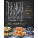 THE FRENCH MARKET COOKBOOK (anglais)