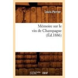 MEMOIRE SUR LE VIN DE CHAMPAGNE (ed:1886)