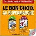 LE BON CHOIX AU SUPERMARCHE (nouvelle edition)