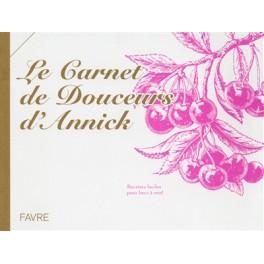 LE CARNET DE DOUCEURS D'ANNICK