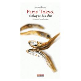 PARIS-TOKYO DIALOGUE DES SENS
