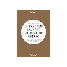 LE LAVEMENT CALMANT DU DOCTEUR CHIRAC