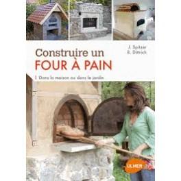 CONSTRUIRE UN FOUR A PAIN DANS LA MAISON OU LE JARDIN