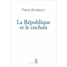 LA RÉPUBLIQUE ET LE COCHON