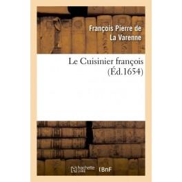 LE CUISINIER FRANÇOIS (ed 1654)