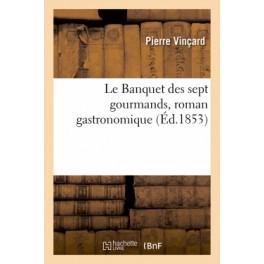 LE BANQUET DES SEPT GOURMANDS ROMAN GASTRONOMIQUE