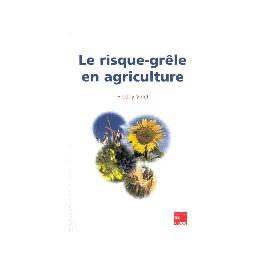 LE RISQUE GRELE EN AGRICULTURE