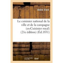LE CUISINIER NATIONAL DE LA VILLE ET DE LA CAMPAGNE (ex-cuisinier royal)