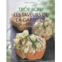 TROP BON ! LES SAVEURS DE LA GARRIGUE