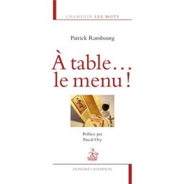 A TABLE ... LE MENU !