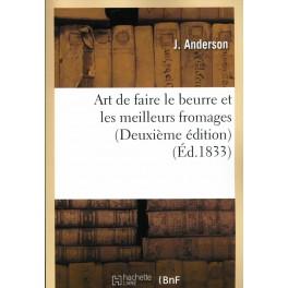 ART DE FAIRE LE BEURRE ET LES MEILLEURS FROMAGES