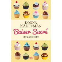 CUPCAKE CLUB 1: Baiser Sucr'