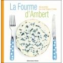 LA FOURME D'AMBERT 36 RECETTES DU CHEF THIERRY CHELLE