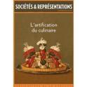 SOCIÉTÉS & REPRÉSENTATIONS AUTOMNE 2012 nø 34 L'ARTIFICATION DU CULINAIRE