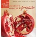 LES MEILLEURES RECETTES POUR PRÉVENIR LE CANCER DE LA PROSTATE